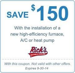 save $150 with installation of new high-efficiency furnace, A/C or heat pump